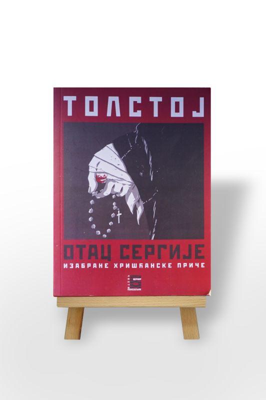 Otac Sergije, Izabrane hrićanske priče, Tolstoj