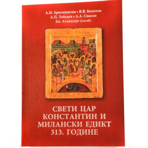 Sveti Car Konstantin i Milanski Edikt 313. godine