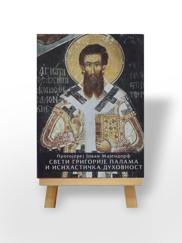 Protojerej Jovan Majendorf, Sveti Grigorije Palama i isihastička duhovnost